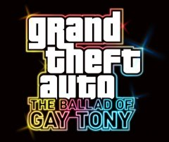 grand theft auto the ballad of gay tony